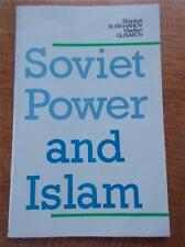 V Rare 1st Ed 1984 SOVIET POWER & ISLAM Russian Government & Muslim Clergy VGC