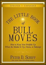 The Little Book of Bull Moves, Updated and Expanded: How to Keep Your -ExLibrary