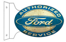 Aged Reproduction Authorized Ford Service Double Sided Flange Sign