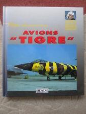 BAUDRY LAMING PILOTE AVIONS TIGRE TIGER SQUADRONS TIGER MEET NATO USAF NAVY RAF