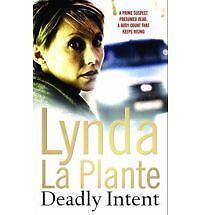 Deadly Intent by Lynda La Plante (Paperback, 2009)