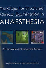 The Objective Structured Clinical Examination in Anaesthesia, Dr. Cyprian Mendon