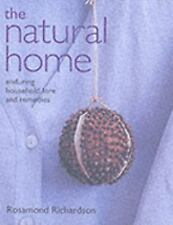 The Natural Home: Enduring Household Lore and Remedies-ExLibrary