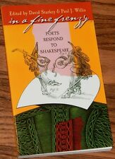 In a Fine Frenzy: Poets Respond to Shakespeare SIGNED by PAUL WILLIS 2005 PB