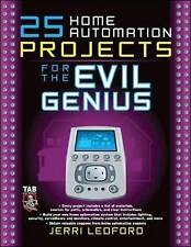 25 Home Automation Projects for the Evil Genius 9780071477574, Paperback, NEW