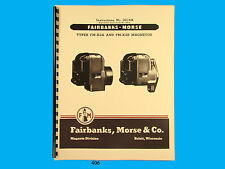 Fairbanks Morse Magneto Instruct & Parts Manual for  FM-X2A & FM-X2B Mags *406