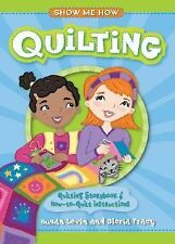 Show Me How - Quilting