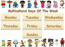 DAYS OF THE WEEK- MULTICULTURAL A4 POSTER -DISPLAY /CHILDMINDER/ CLASS/NURSERY