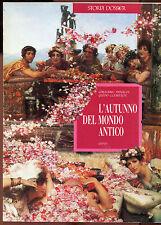 L'AUTUNNO DEL MONDO ANTICO Arnaldi/Clemente STORIA E DOSSIER n. 2