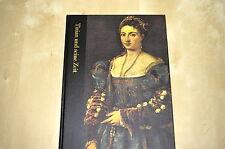Buch Time Life die Welt der Kunst Tizian und seine Zeit