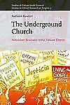 The Underground Church: Nonviolent Resistance to the Vatican Empire (Studies in