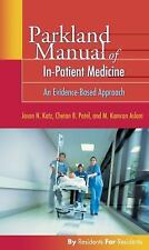 NEW - Parkland Manual of In-Patient Medicine: An Evidence-Based Guide