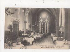 Hotel Du Louvre Avignon Ancienne Chapelle des Templiers France Postcard 810a