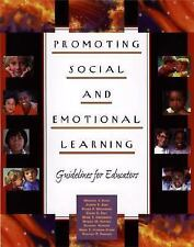 Promoting Social and Emotional Learning: Guidelines for Educators Elias PhD, Dr