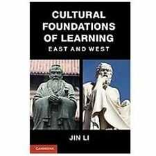 Cultural Foundations of Learning : East and West by Jin Li (2012, Paperback)