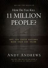 How Do You Kill 11 Million People? by Andy Andrews (2013, CD, Unabridged)