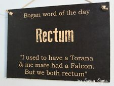 Bogan Rectum Sign - Ford Holden Torana Falcon - Parts Shed Wooden BBQ Man Cave