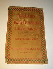 Antique Rutland Fire Clay Co. Sheet Mica Advertising! Vermont & Chicago! Goods!