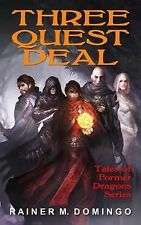 Tales of Former Dragons Ser.: Three Quest Deal : Tales of Former Dragons by...