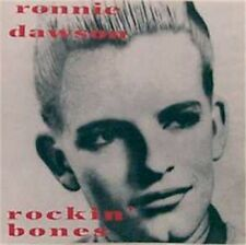 RONNIE DAWSON Rockin' Bones CD - 1950s Rock 'n' Roll - Rockabilly - NEW