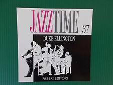 CD DUKE ELLINGTON   JAZZ TIME FABBRI 37  NUOVISSIMO
