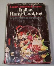 LUIGI CARNACINA ITALIAN HOME COOKING COOKBOOK 1972 HC 365 RECIPES ENGLISH TEXT