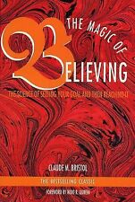 The Magic of Believing: The Science of Setting Your Goal and Then Reac-ExLibrary