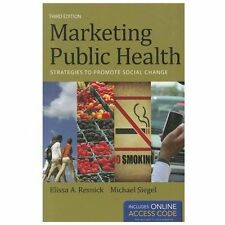 Marketing Public Health by Ellissa Resnick and Michael Siegel (2012, Paperback)