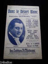 """Chanson Partition """"Dans le Désert Blanc"""" Conte Ukranien Georgel 1924 French song"""