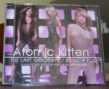 ATOMIC KITTEN -  THE LAST GOODBYE/BE WITH YOU - (CD SINGLE)