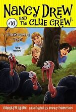 Thanksgiving Thief (Nancy Drew and the Clue Crew) by Keene, Carolyn
