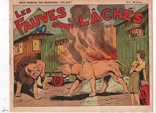 Sélections PIC ET NIC. Récit complet NIEZAB. Les Fauves sont lâchés. 1945.
