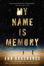 My Name Is Memory by Ann Brashares (2011, Paperback)