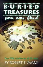Buried Treasures You Can Find : Over 7500 Locations in All 50 States by...