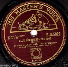 "RARE GLENN MILLER 78 "" BLUE MOONLIGHT / MELANCHOLY LULLABY "" UK HMV BD 5822 E/E-"
