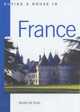 Buying a House in France: Where and How to Do it,GOOD