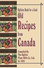 Ogilvies Book for a Cook : Old Canadian Recipes (2001, Paperback)