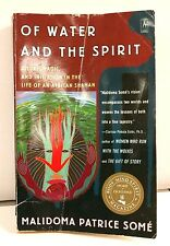 Of Water and the Spirit Ritual Magic African Shaman Malidoma Patrice Some Book