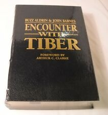 Encounter with Tiber by Buzz Aldrin - SIGNED - Limited Edition #1456/1500 (B165)
