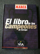 El Libro de los Campeones de Europa. MARCA / The Book of the European Champions