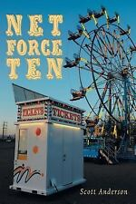 Net Force Ten by Scott Anderson (2016, Paperback)