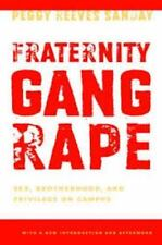 Fraternity Gang Rape: Sex, Brotherhood, and Privilege on Campus (Femin-ExLibrary