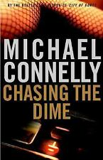 Chasing the Dime by Michael Connelly (2002, Hardcover)
