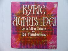 LOS FRONTERIZOS Kyrie agnus dei de la Misa Criolla B 342527 F