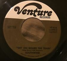 SOUTHWIND Get On Board The Train/Got To Get Myself Together 45 Venture funk hear