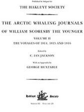 The Arctic Whaling Journals of William Scoresby the Younger/ Volume II / The Voy