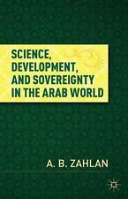 Science, Development, and Sovereignty in the Arab World-ExLibrary