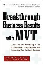 """Breakthrough Business Results With MVT: A Fast, Cost-Free, """"Secret Weapon"""" for B"""