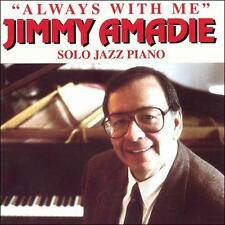 Always With Me by Jimmy Amadie CD Jazz Bebop Solo Piano Bossa Swing My Lady LU