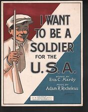 I Want To Be A Soldier for the USA 1915 Large Format